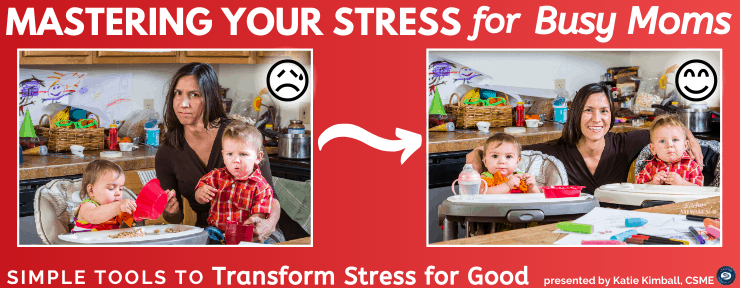 Mastering Your Stress for Busy Moms