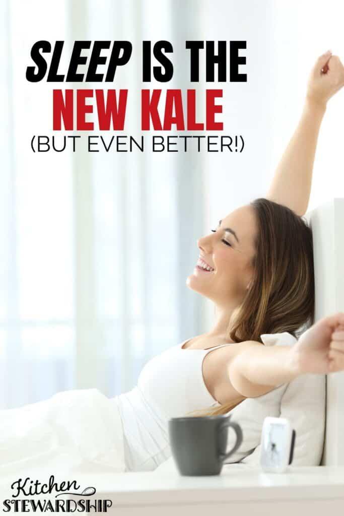 Sleep is the new kale