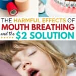 The harmful effects of mouth breathing and the $2 solution.