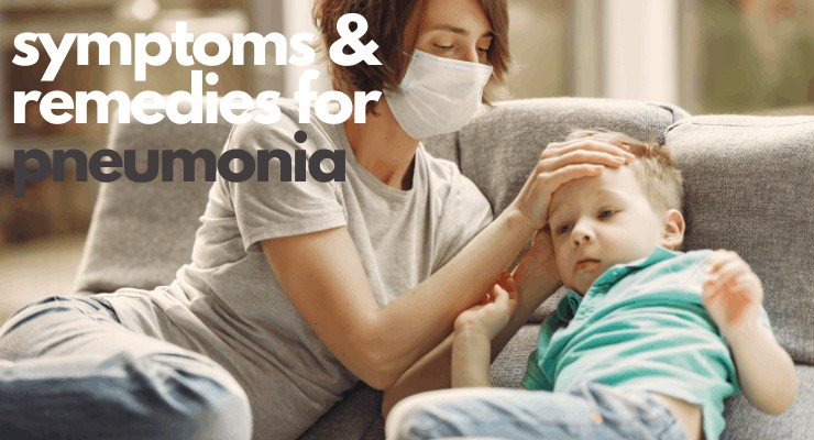 home remedies for pneumonia - mom with sick child