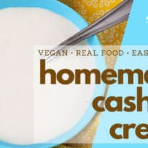 Homemade Cashew Cream Recipe
