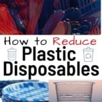 how to reduce plastic disposables