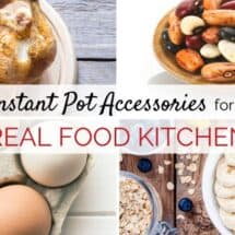The Instant Pot Accessories You Actually Need – And a Few You Don't!