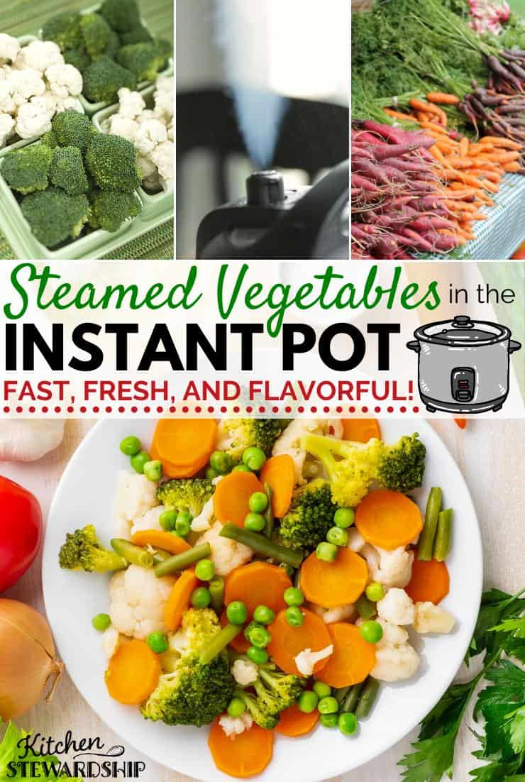 Steamed vegetables in the Instant Pot - fast, fresh, and flavorful!