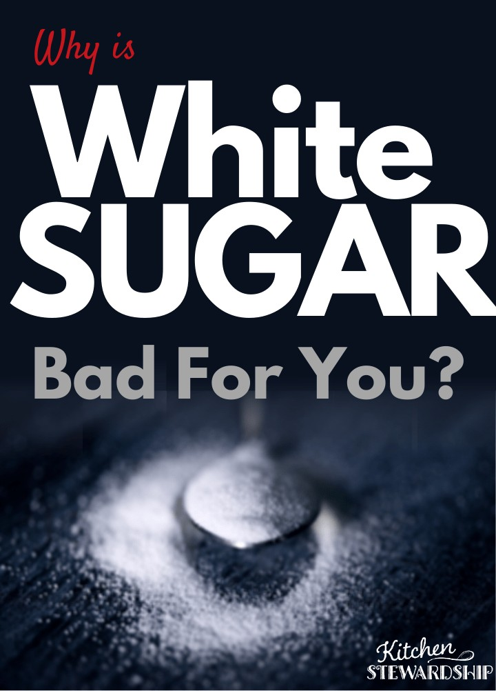 why is white sugar bad for you?