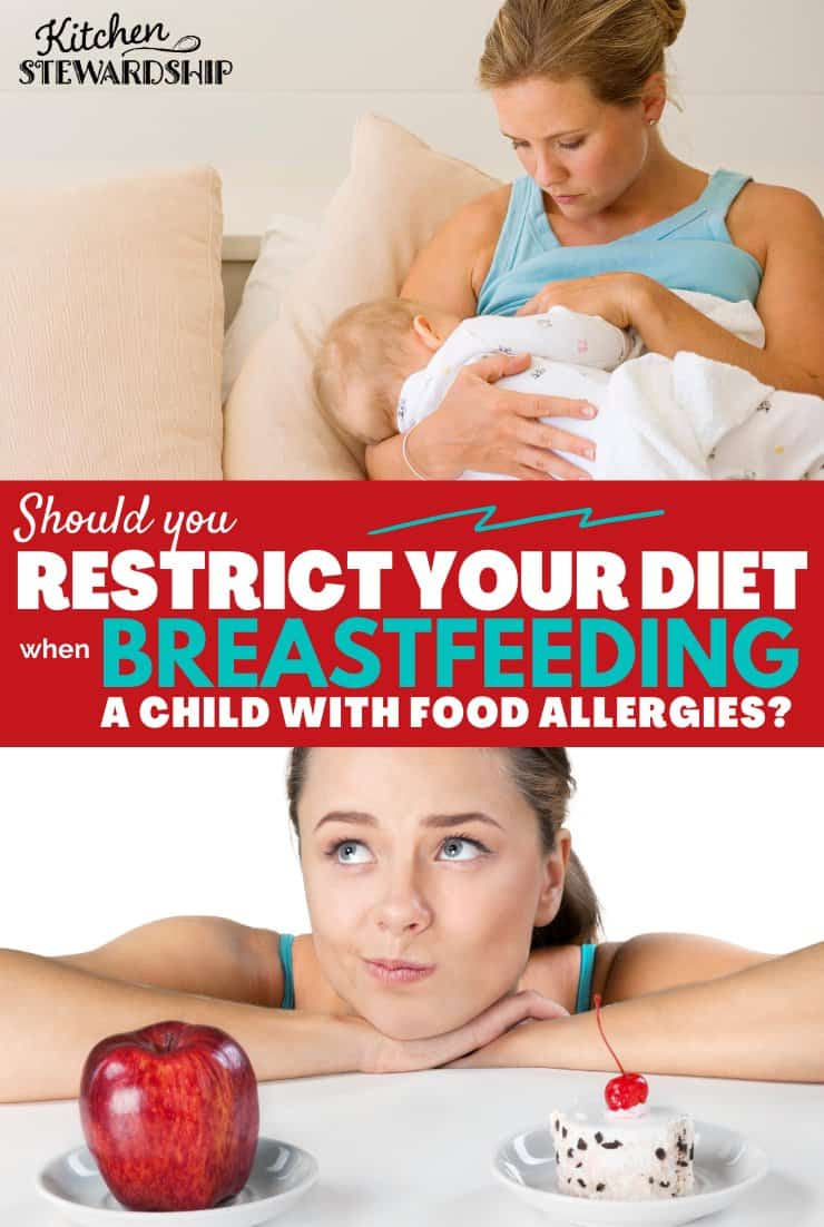 Should you restrict your diet when breastfeeding a child with food allergies?