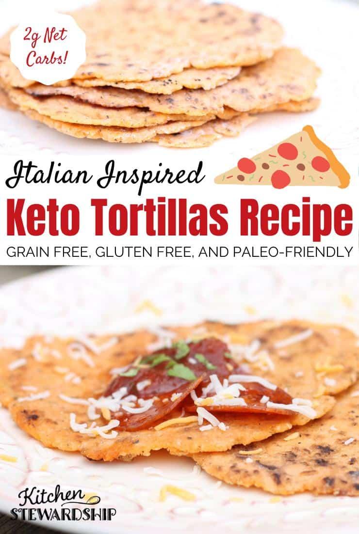 Italian Inspired Keto Tortillas Recipe