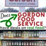 Does Gordon Food Service have deals on real food?