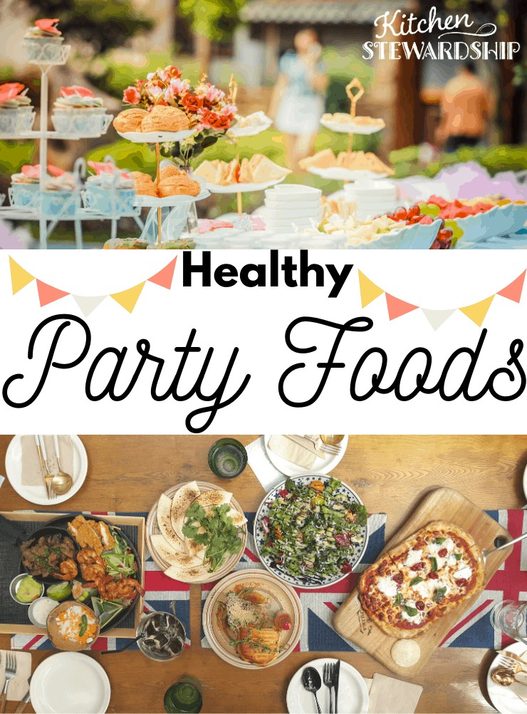 Healthy party foods