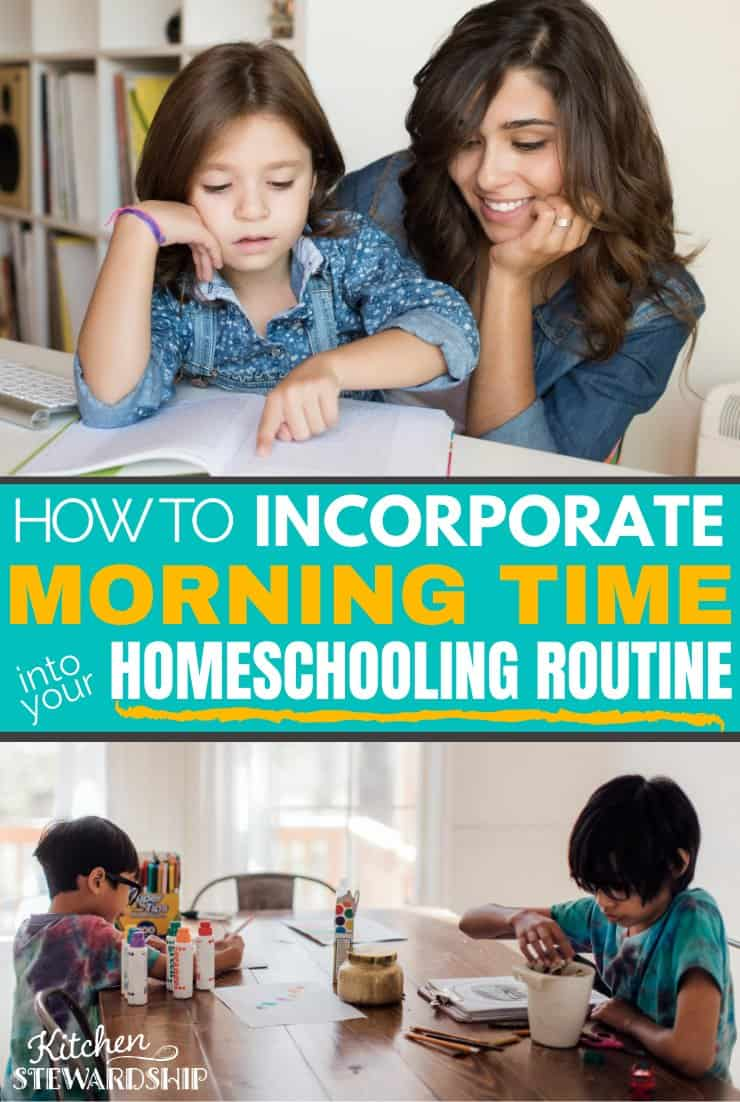 how to incorporate morning time into your homeschooling routine