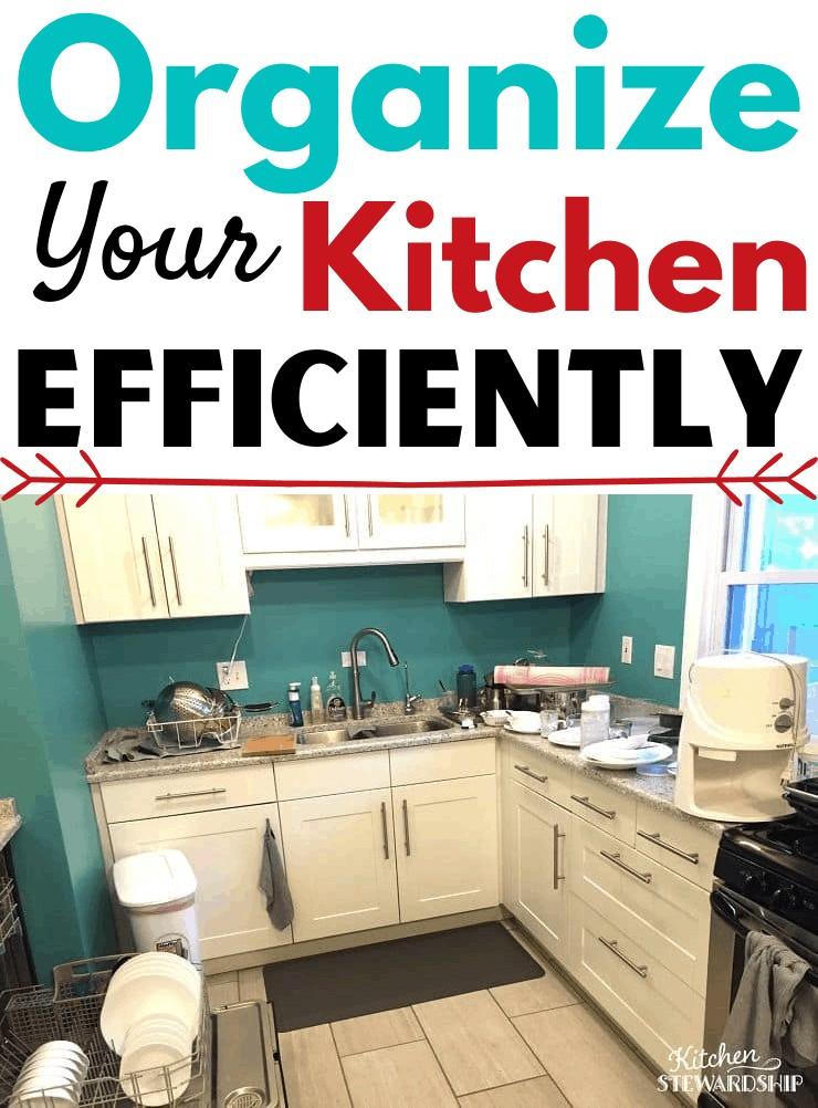 Organize your kitchen efficiently