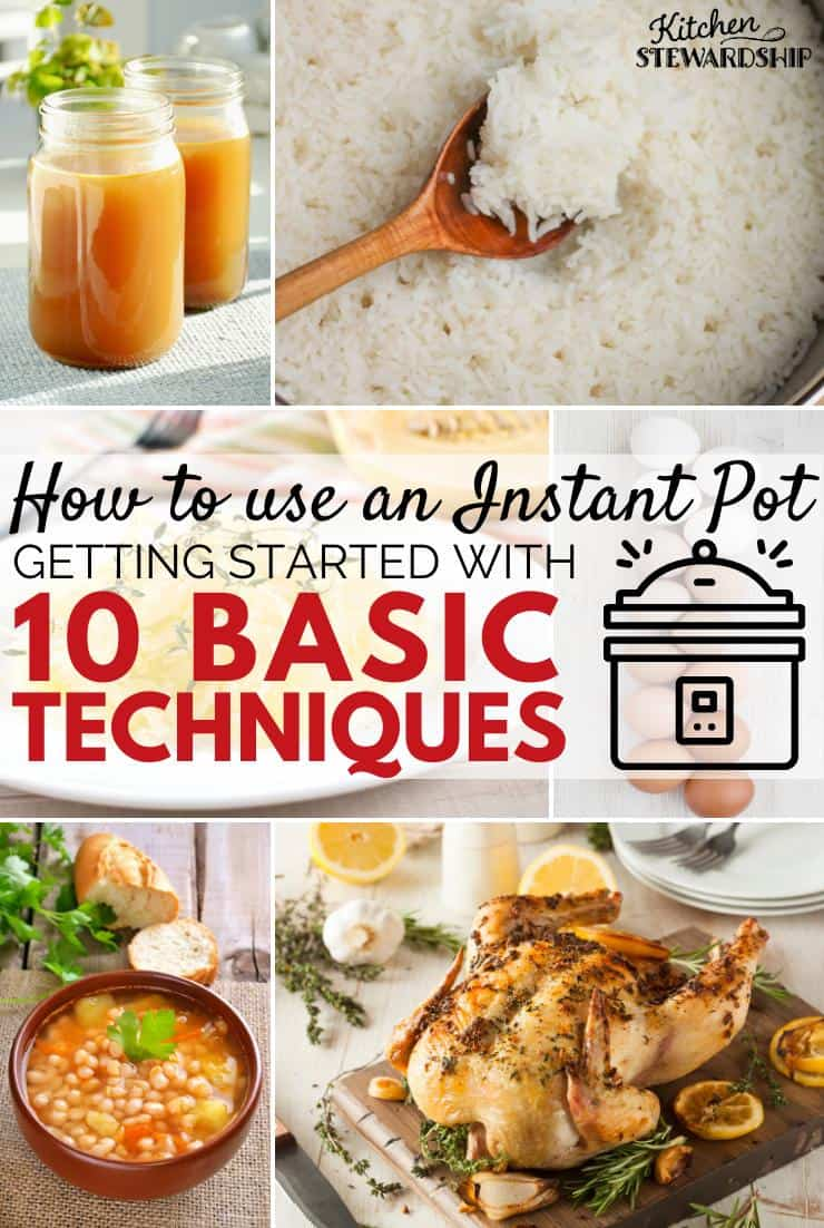 Bone broth, rice, spaghetti squash, hard boiled eggs, beans, and whole chicken prepared in the Instant Pot. How to use an Instant Pot plus getting started with 10 basic techniques.