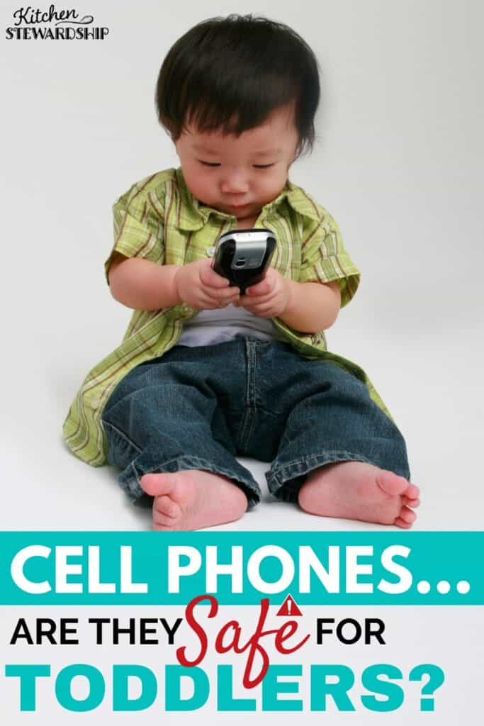 are cell phones safe for toddlers