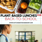 Plant based lunches for back to school